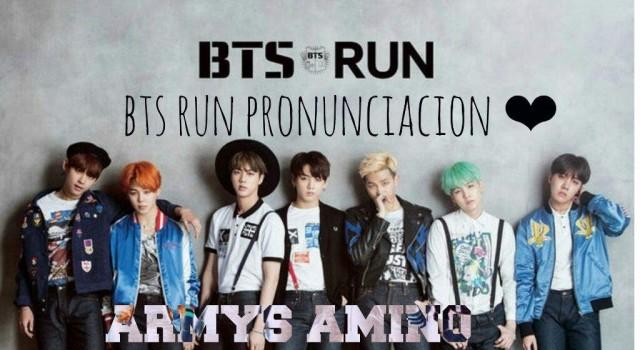 Run BTS