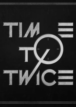 Time to Twice: Twice and the Chocolate Factory (2021)