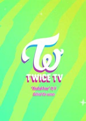 "Twice TV ""Alcohol-Free"" (2021)"