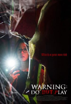 Warning: Do Not Play